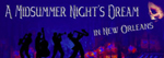 http://artstheatrewestend.co.uk/whats-on/a-midsummer-nights-dream-in-new-orleans/